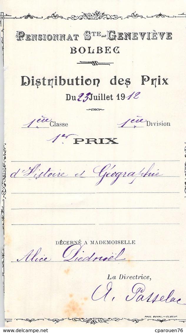 Distribution De Prix Pension Sainte Geneviève Bolbec 1912 1er Prix Histoire Géographie Alice Piednoël - Diplômes & Bulletins Scolaires