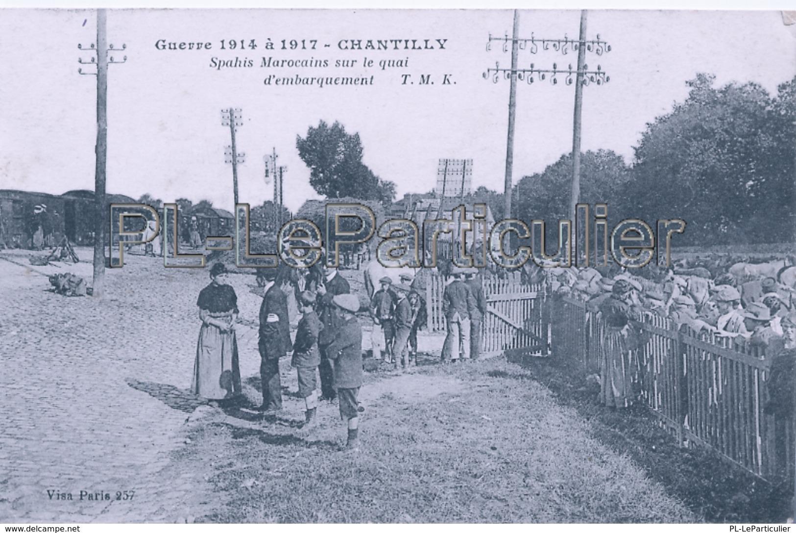 CPA   Chantilly   Guerre De 14 Spahis Marocain - Chantilly