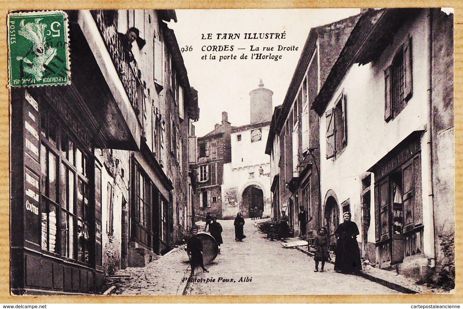B81065 CORDES Rue DROITE Et La Porte De L' HORLOGE 1914 à Alexandre HISSOU Chapeau Paille Boulevard Strasbourg -POUX 93 - Cordes