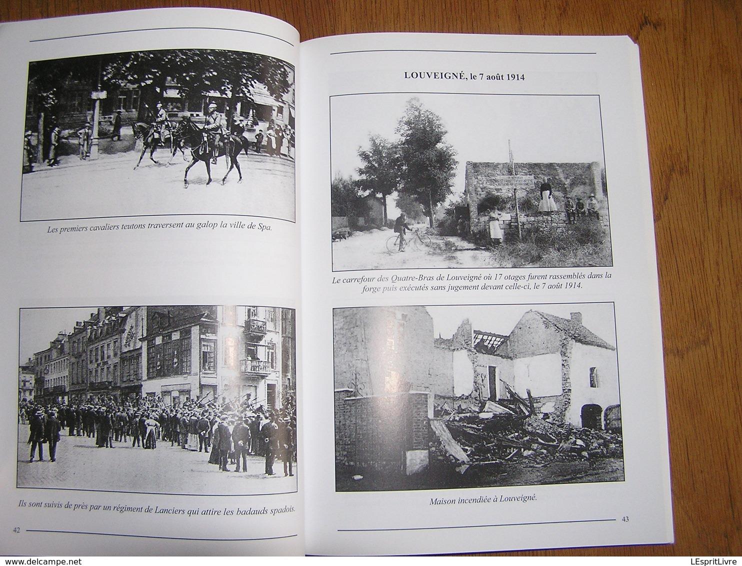 LA BATAILLE DE LIEGE Combats Massacres Destructions Guerre 14 18 Fort Citadelle FN Herstal Spa Thimister Herve Battice - Guerre 1914-18