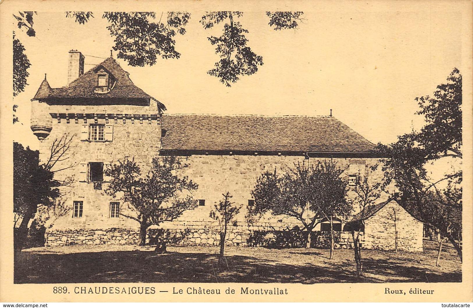CPA 15 CHAUDESAIGUES LE CHATEAU DE MONTVALLAT - Other Municipalities