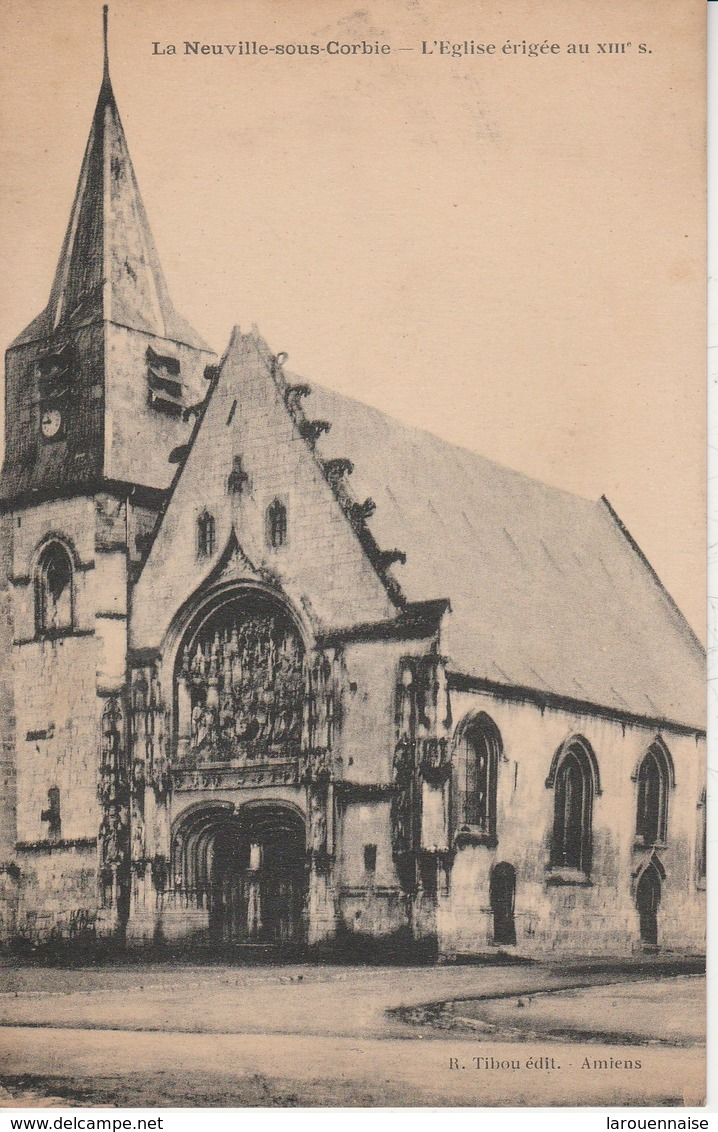 80 - LA NEUVILLE SOUS CORBIE - L' Eglise érigée Au XIIIe S - Autres Communes