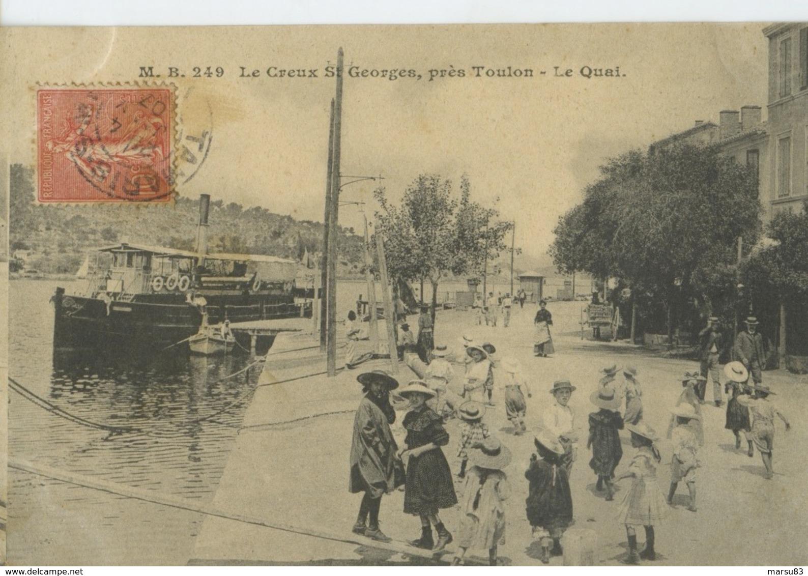 Saint-Mandrier- Creux Saint-Georges- Le Quai ***Magnifique Cpa De 1907 Pas Courante *** Ed.M.B N° 249 - Saint-Mandrier-sur-Mer