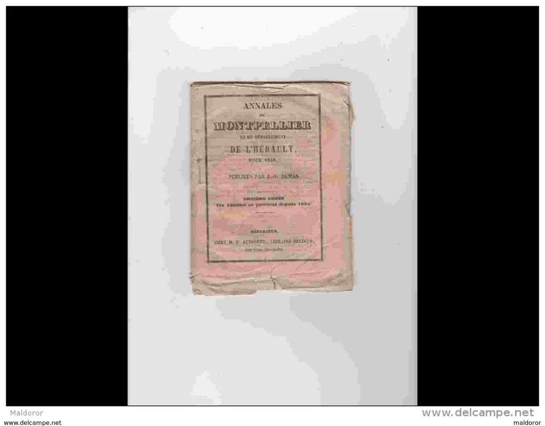 AGD1       209  ANNALES  CALENDRIER 1850 DE MONTPELLIER  Chez DUMAS Cristin Rue Du Palais  12 X 15,5 Rare Régionalisme L - Formato Grande : ...-1900