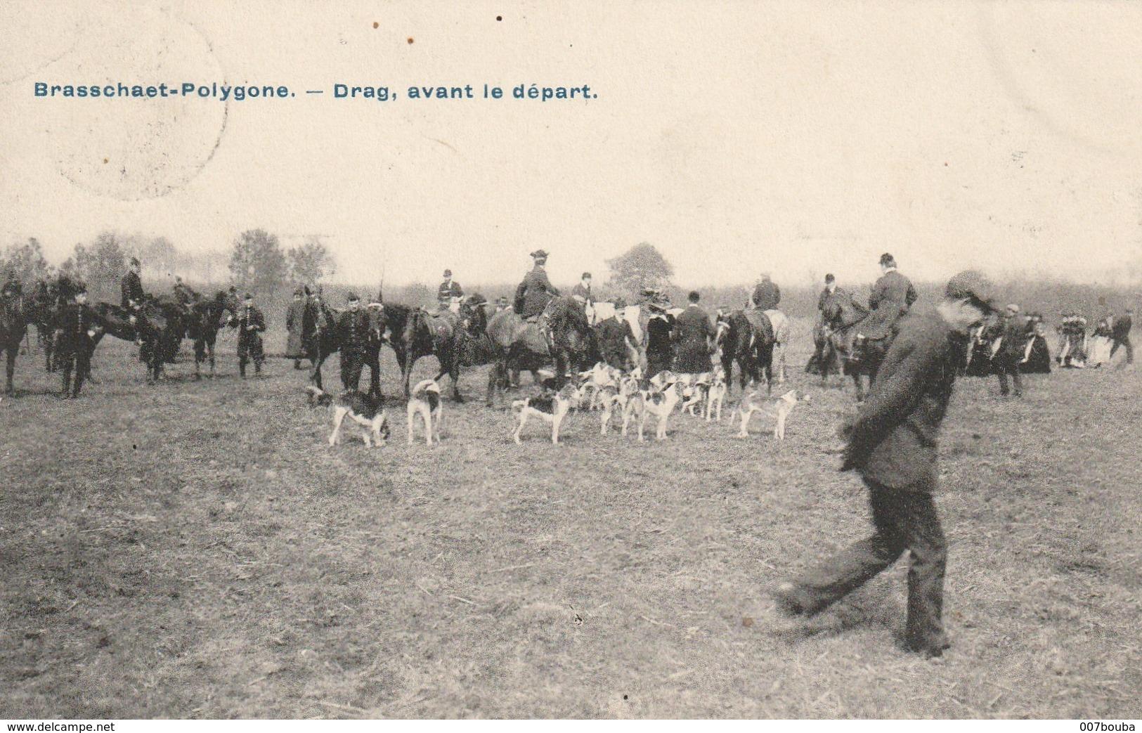 BRASSCHAET BRASSCHAAT / POLYGONE / DRAG, AVANT LE DEPART - Voyagée 1909 - Brasschaat