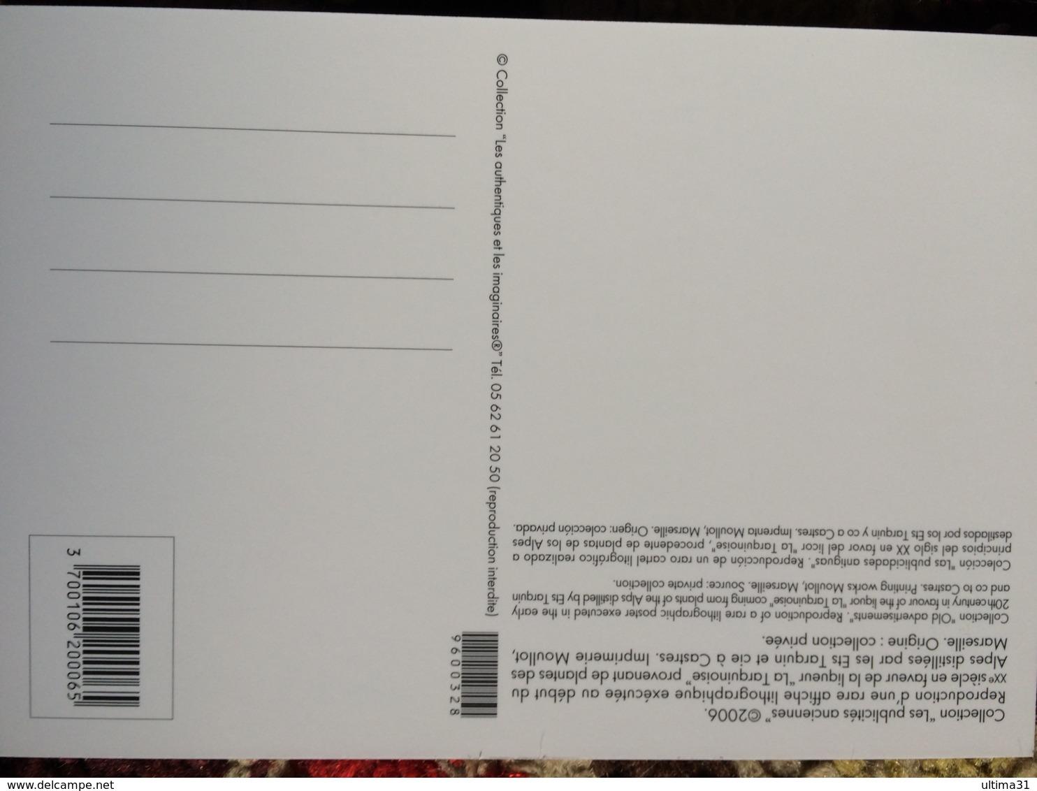CPM PUB PUBLICITE ANCIENNES LA TARQUINOISE LIQUEUR CASTRES E.TARQUIN C° COLLEC AUTHENTIQUES IMAGINAIRES 2006 - Pubblicitari