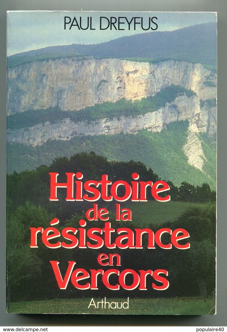 Paul Dreyfus Histoire De La Résistance En Vercors FFI Maquis FTP Livre Alpes Dauphinoises Auvergne - Francese