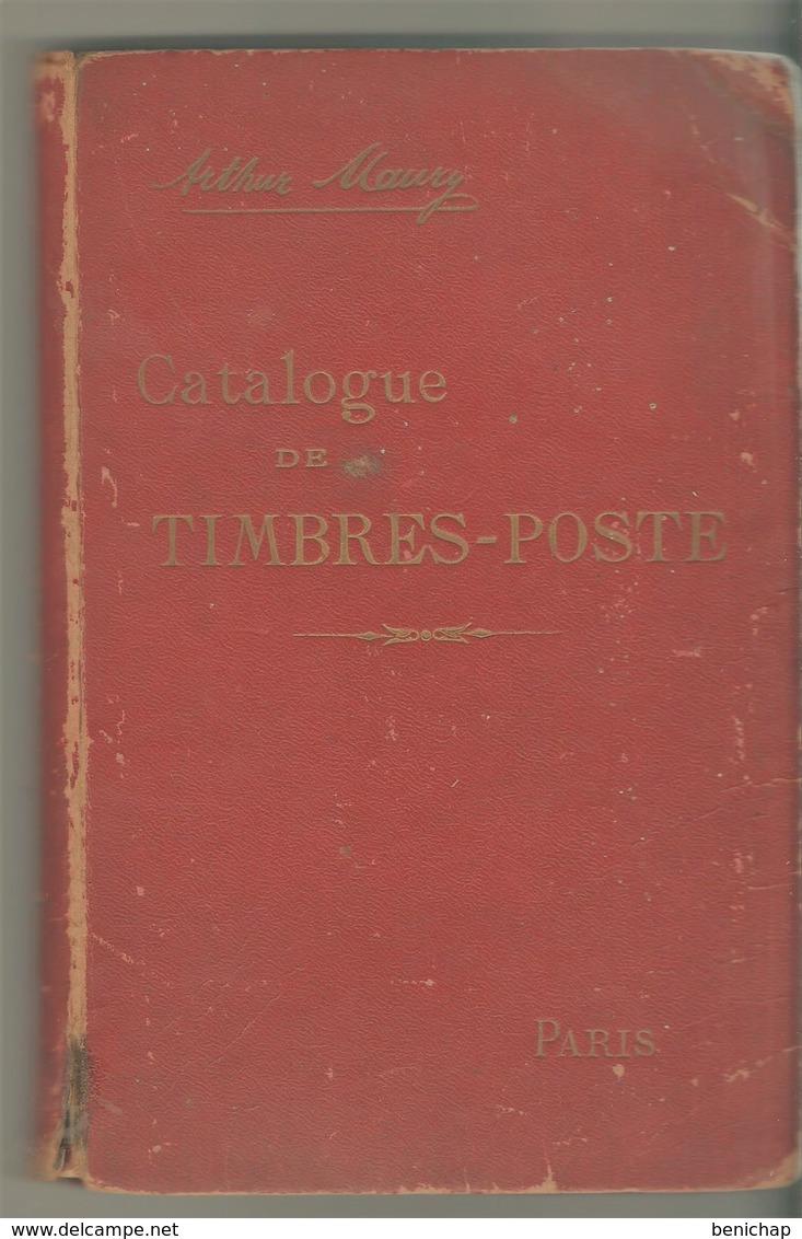 Catalogue Timbres-postes Arthur Maury - 40 ème Edition 1900. - Frankrijk