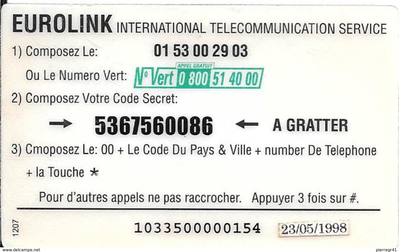 CARTE-PREPAYEE-100FF-EUROLINK-MONTAGNE-V° Autocollant Daté 23/05/1998-T BE     - - Andere Voorafbetaalde Kaarten