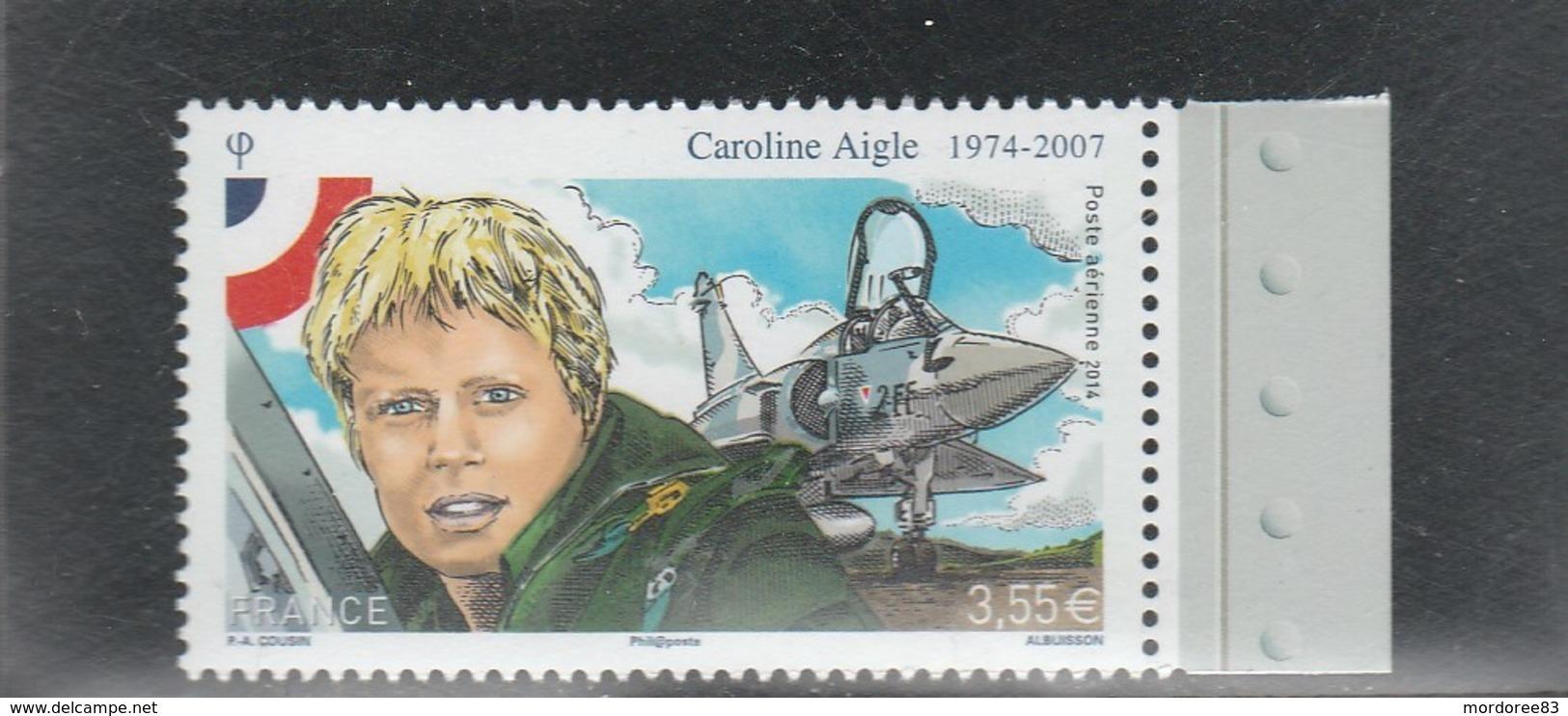 FRANCE 2014 CAROLINE AIGLE POSTE AERIENNE NEUF** - PA78a - PA 78a - - 1960-.... Neufs