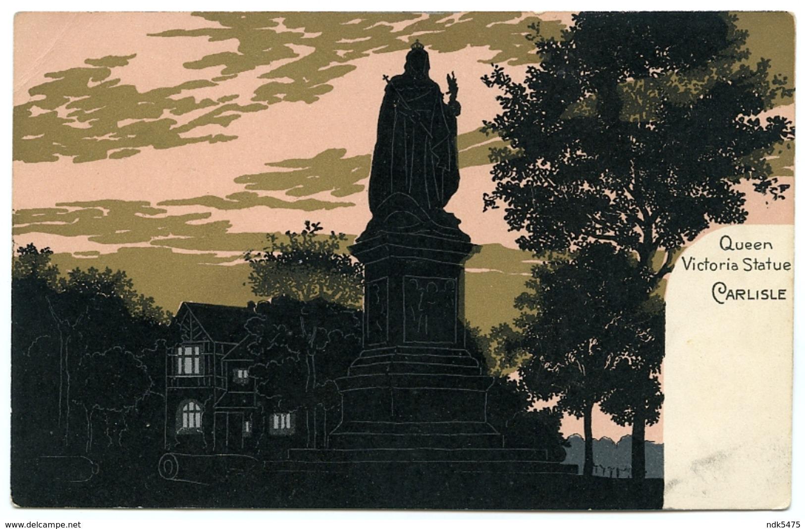 LAKE DISTRICT : CARLISLE - QUEEN VICTORIA STATUE (SILHOUETTE - ARTIST CARD) - Cumberland/ Westmorland