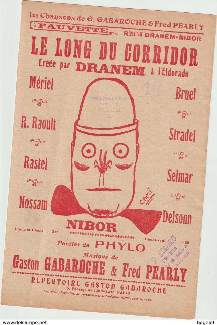 (MUSI) DRANEM , NIBOR , Le Long Du Corridor ; Paroles PHYLO , Musique GASTON GABAROCHE , FRED PEARLY - Partitions Musicales Anciennes