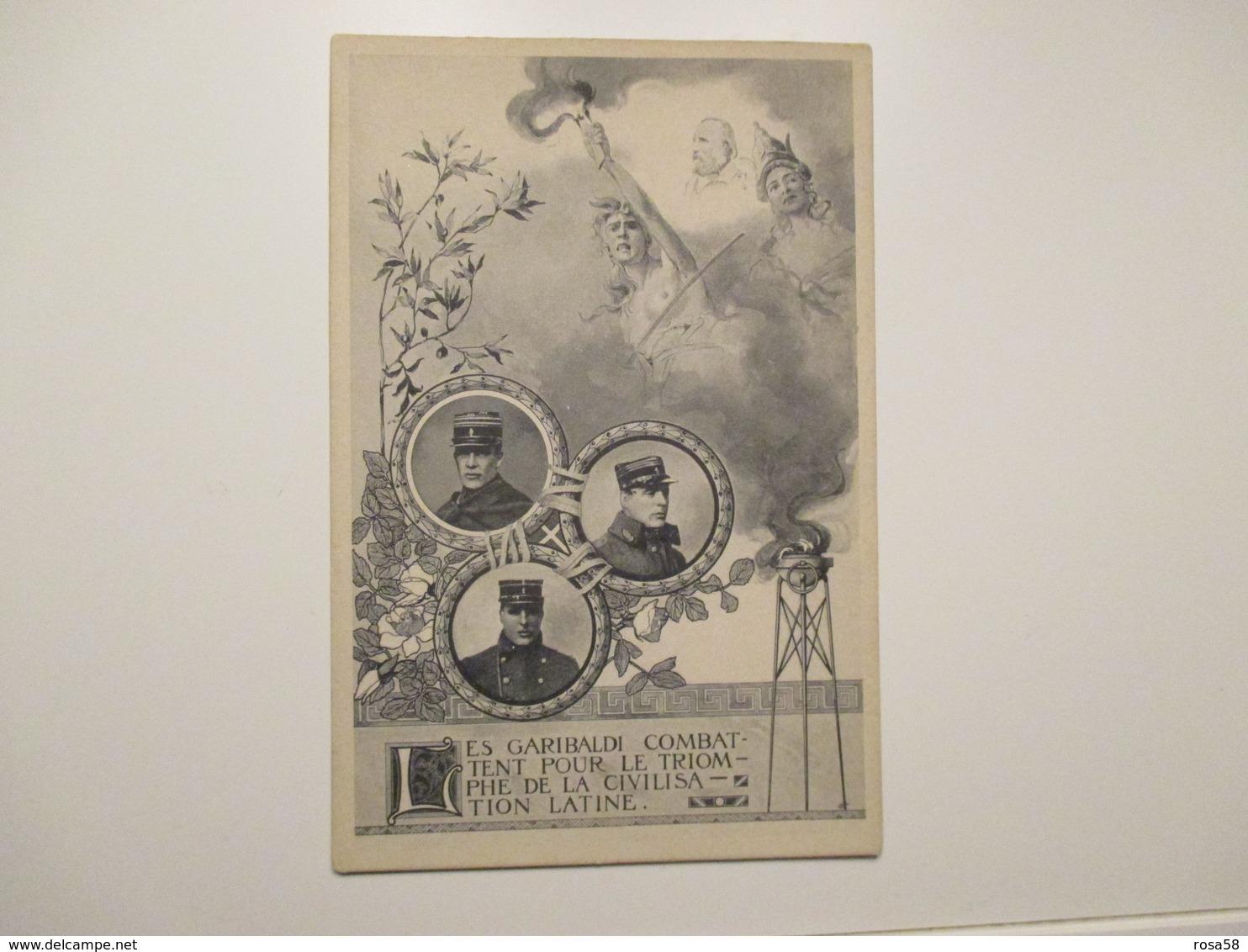 GARIBALDI Les Garibaldi Combattent Pour Le Triomphe De La Civilisation Latine Volto Nel Cielo France - Geschiedenis
