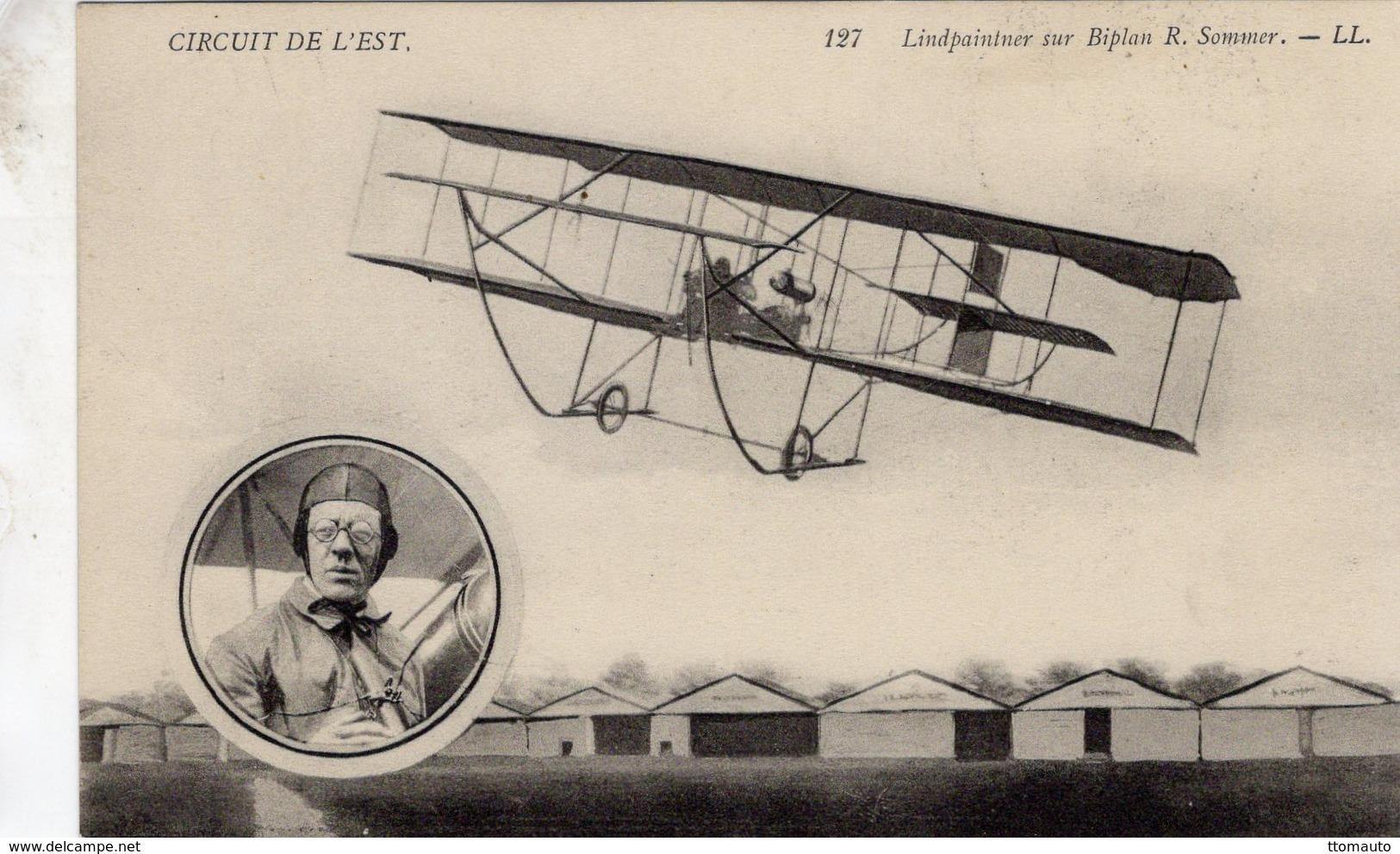 Circuit De L'Est  -  Aviateur Lindpaintner Sur Biplan R.Sommer  - CPA - Aviadores