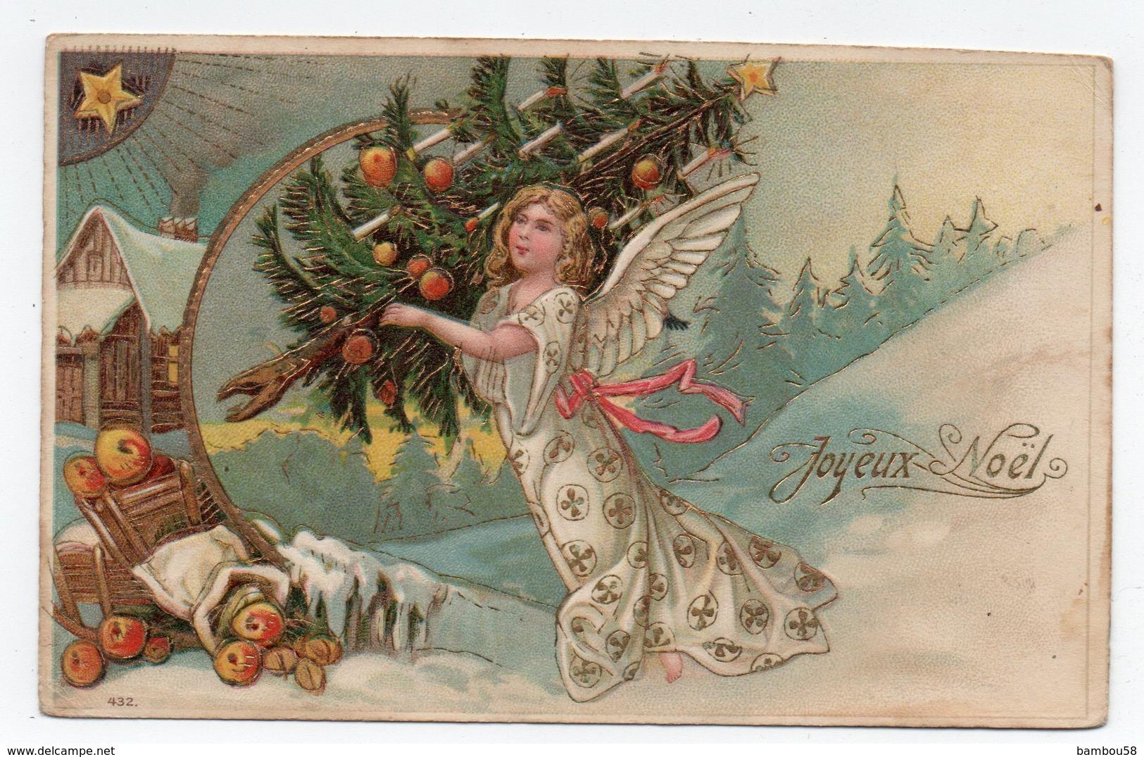 NOEL * ETOILE * SAPIN * BOUGIES * Carte Gaufrée, Colorisée & Dorée 432 * FEMME AILES ANGE *MONTAGNE * NEIGE * - Noël