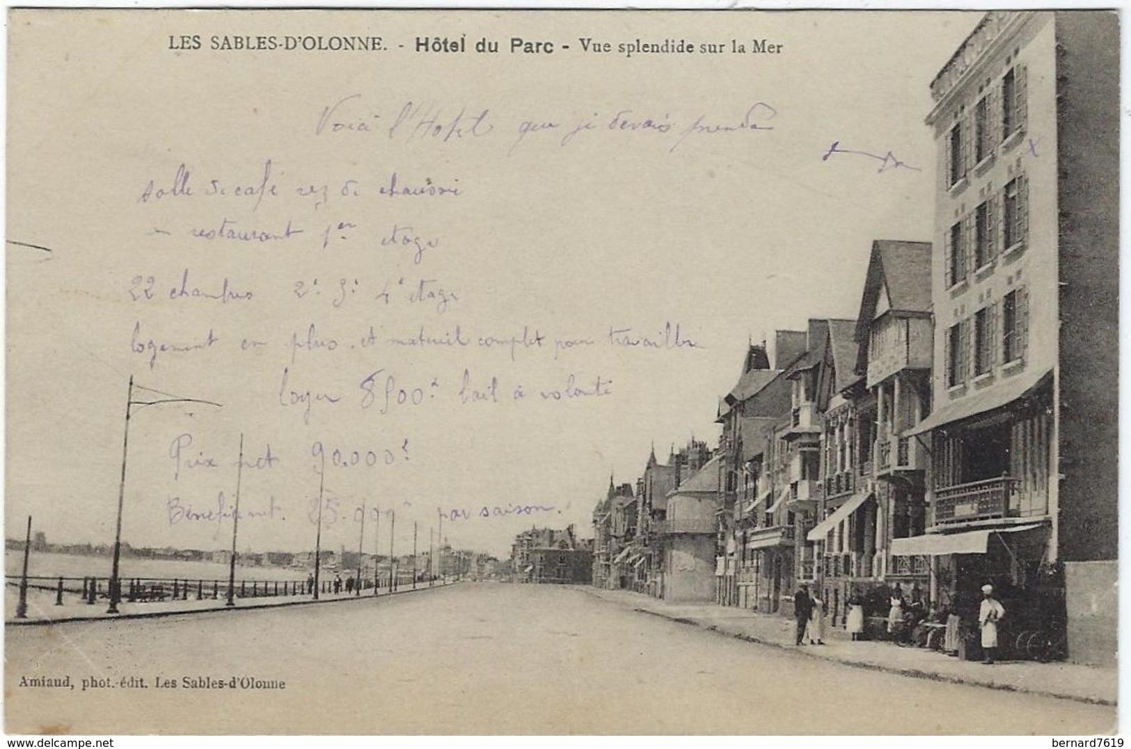 85 Les Sables D'olonne  Hotel Du Parc  Vue Splendide Sur La Mer - Sables D'Olonne