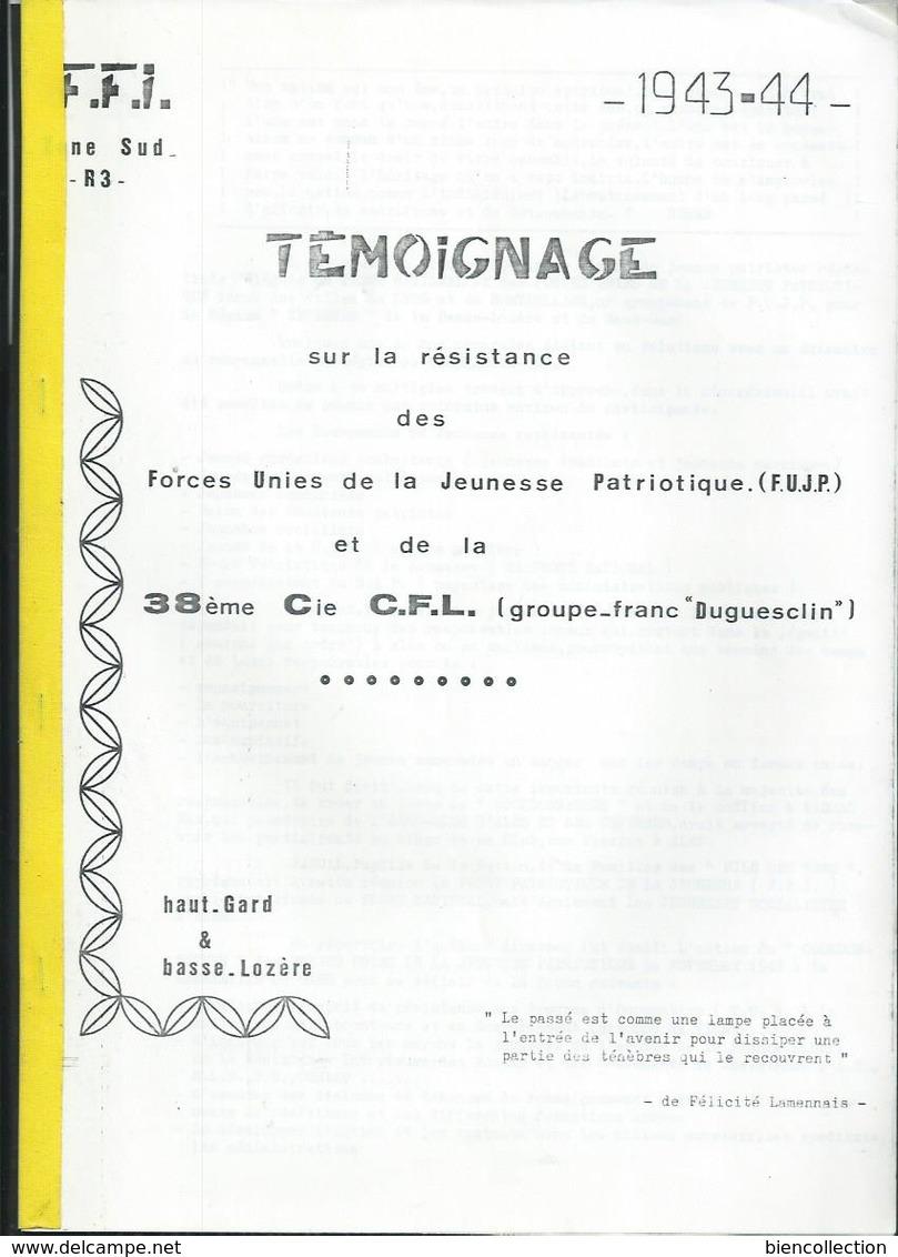 Témoignage Sur La Résistance Des Forces Unies De La Jeunesse Patriotique Et Du Groupe Franc Duguesclin (Gard-Lozère) - Histoire