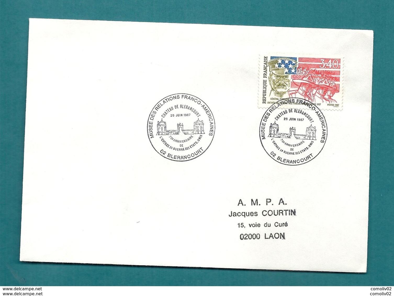 AISNE - BLERANCOURT - MUSEE DES RELATIONS FRANCO AMERICAINES. CHATEAU. 1987 - Gedenkstempel