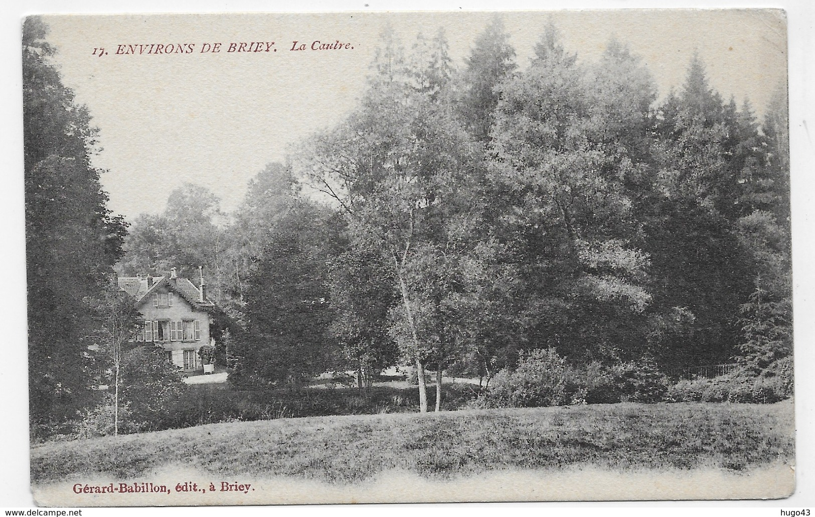 (RECTO / VERSO) ENVIRONS DE BRIEY - N° 17 - LA CAULRE - CACHET AMBULANT TRI FERROVIAIRE - CPA VOYAGEE - Briey