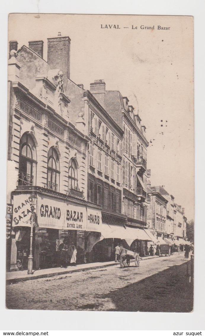 FRACE / CPA / LAVAL / LE GRAND BAZAR / 1907 - Laval