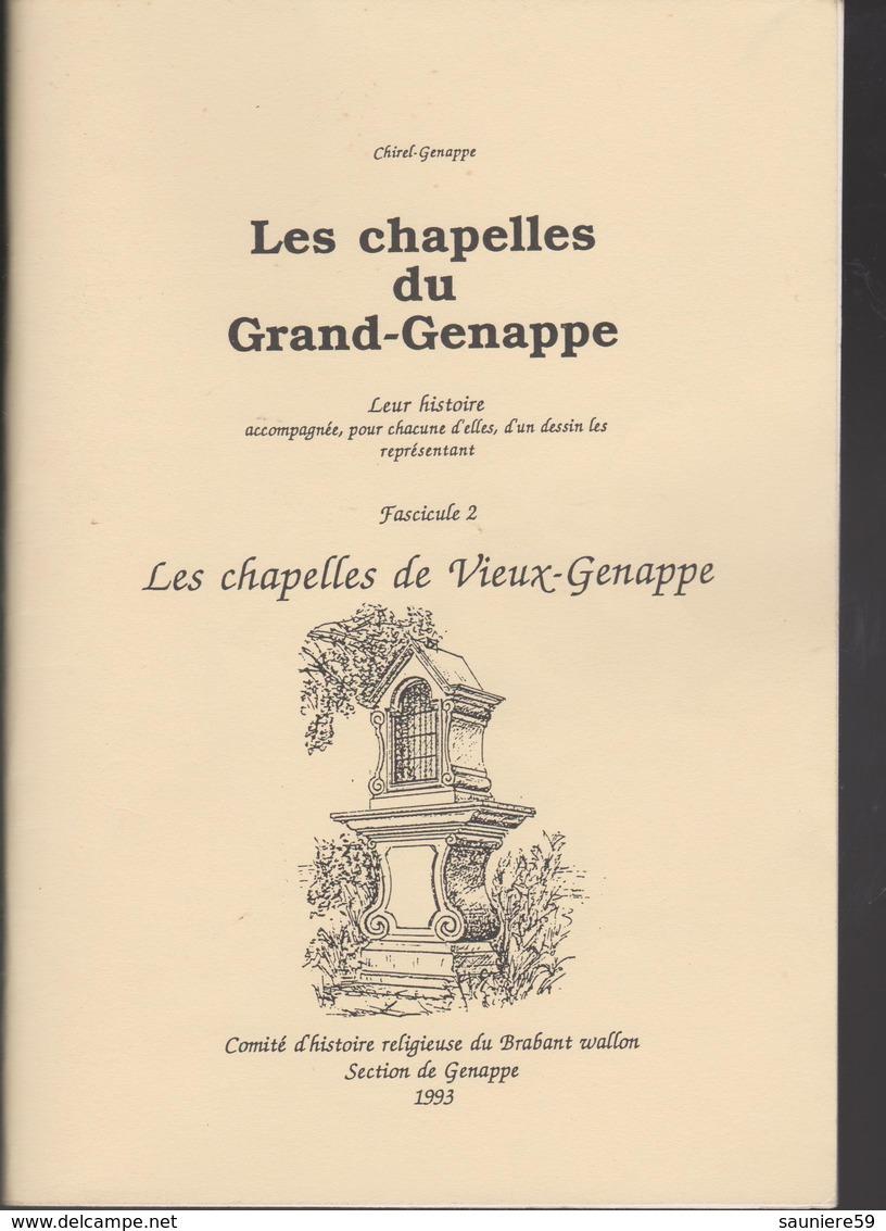 Les Chapelles Du Grand Genappe Fascicule 2 1993 - Cultural