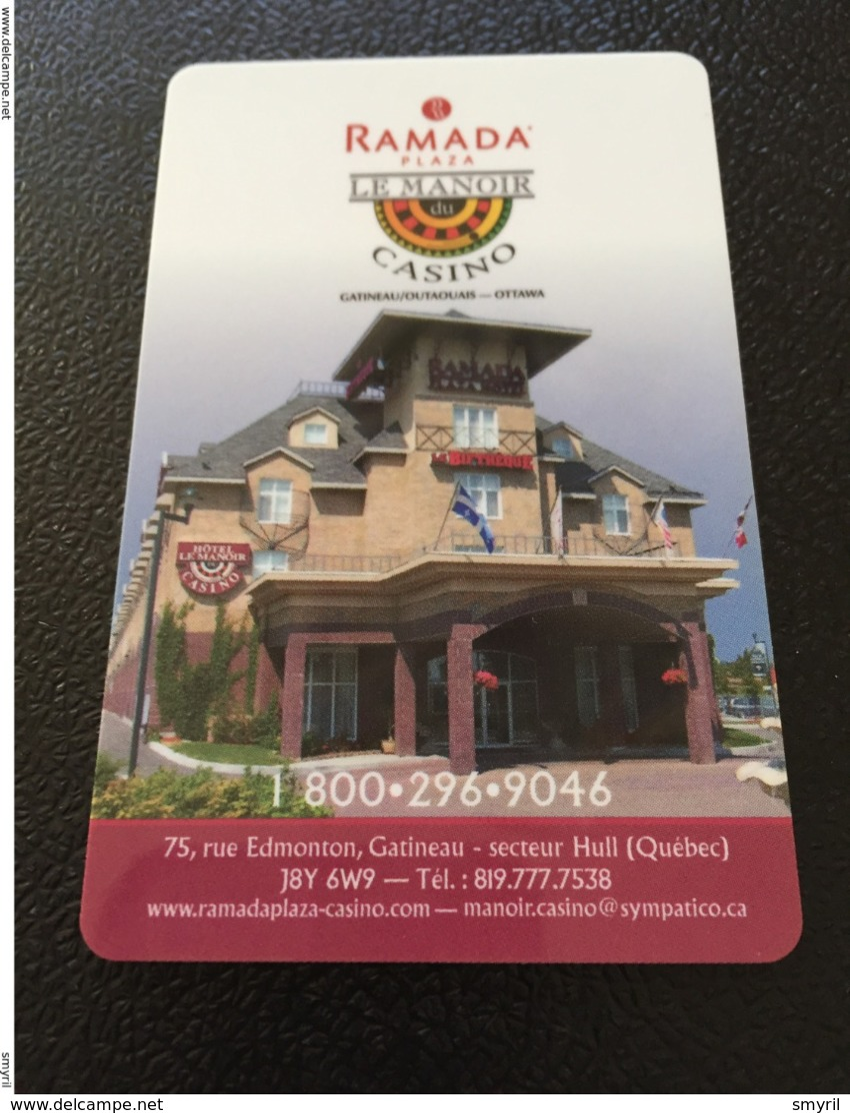 Hotelkarte Room Key Keycard Clef De Hotel Tarjeta Hotel   RAMADA PLAZA LE MANOIR CASINO HULL OTTAWA - Télécartes