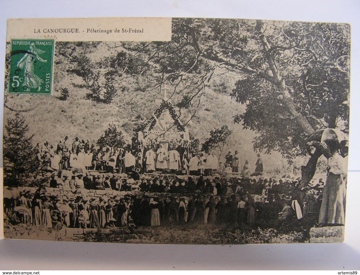 CPA 48 LOZERE LA CANOURGUE PELERINAGE DE SAINT FREZAL 324 - Frankrijk