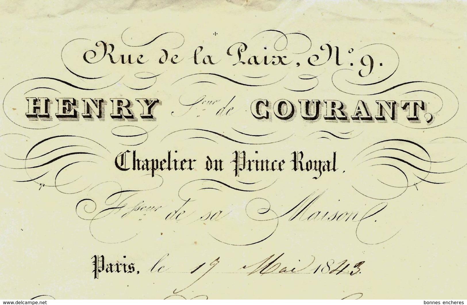 1843 PARIS ROYAL !!  RUE DE LA PAIX HENRY COURANT CHAPELIER DU PRINCE ROYAL Pour Mme Coureau Avec Signature VOIR SCANS - France
