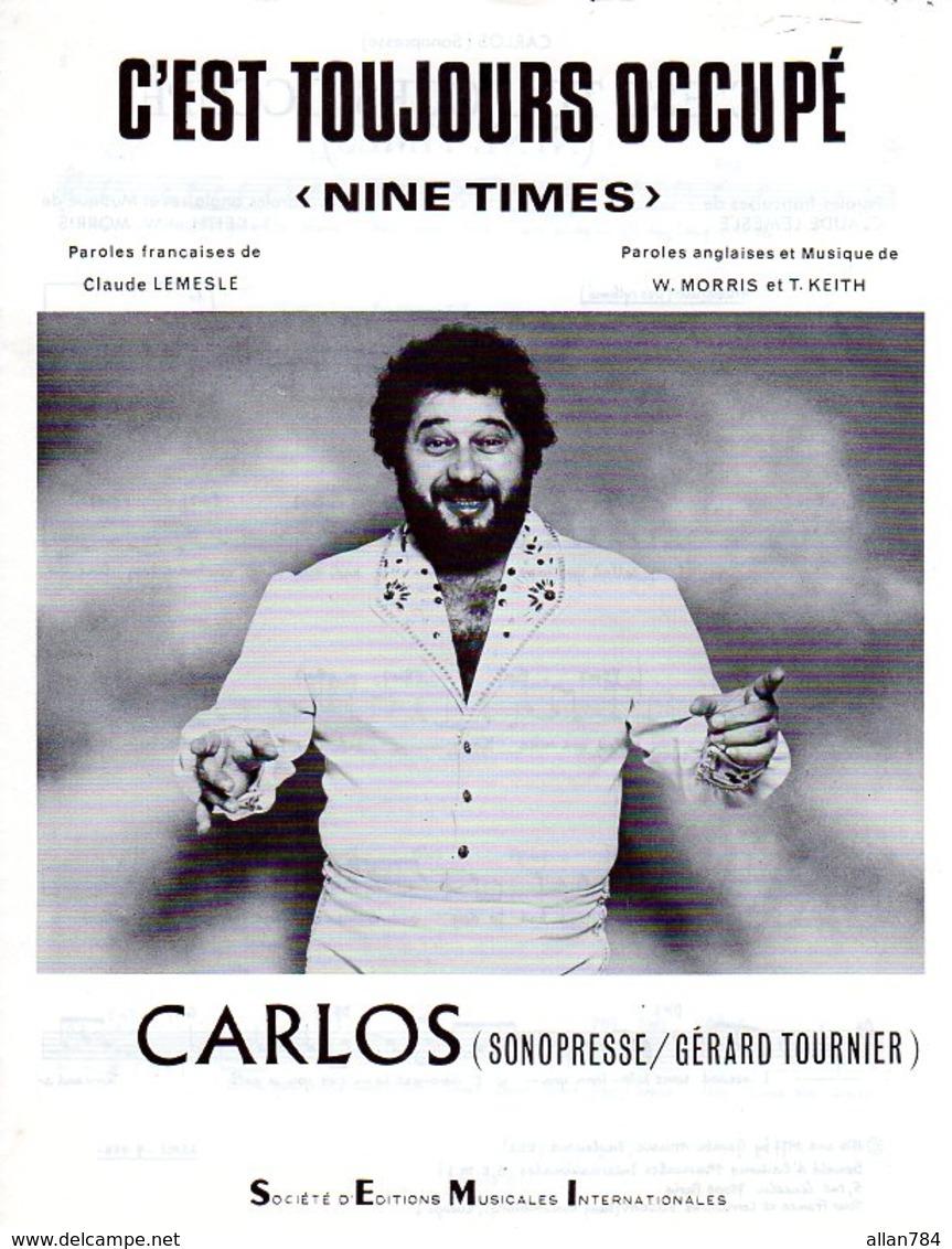 PARTITION CARLOS CLAUDE LEMESLE - C'EST TOUJOURS OCCUPE - 1977 - EXC ETAT PROCHE DU NEUF - - Autres