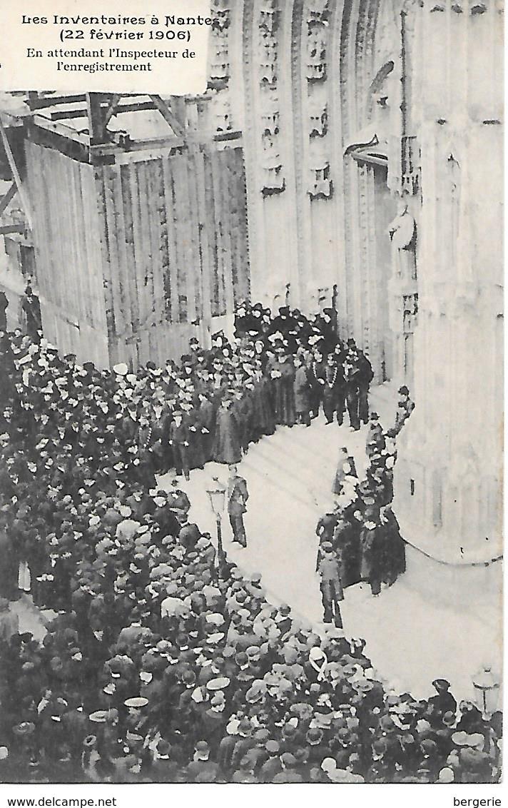 12/16    44   Nantes    Inventaires Du 22 Février 1906    En Attendant L'inspecteur De L'enregistrement (animations) - Nantes