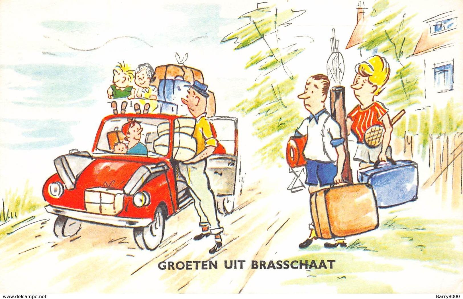 Brasschaat   Groeten Uit Brasschaat Humor Plaats Te Kort In Auto Op Reis Barry 3798 - Brasschaat