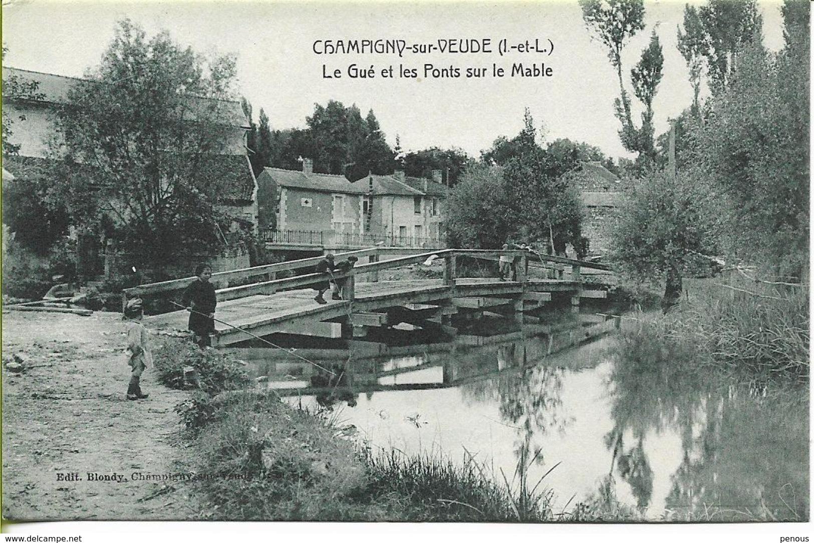 CHAMPIGNY SUR VEUDE  Le Gué Et Les Ponts Sur La Mable (petite Animation) - Champigny-sur-Veude