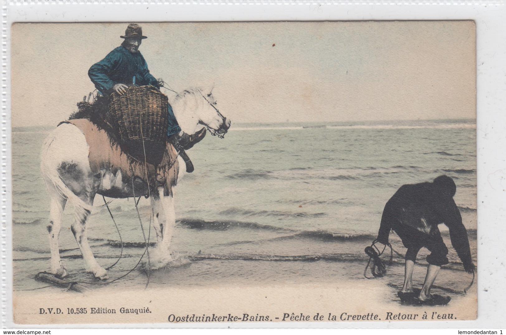 Oostduinkerke. Peche De La Crevette. Retour à L'eau. - Oostduinkerke