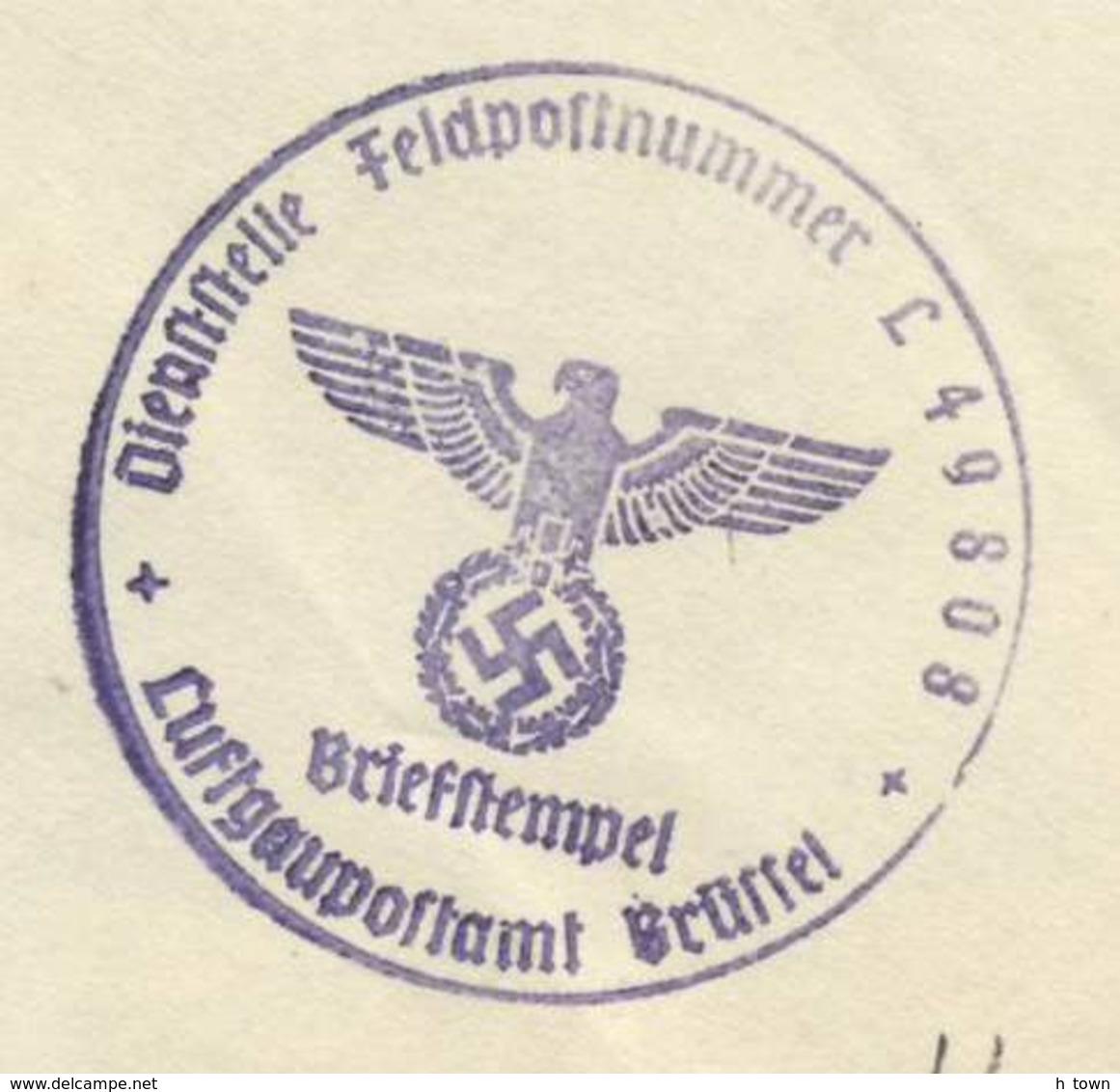 5179 WW II German Occupation Feldpost 1943 Dienststelle Feldpostnummer L 49808 Luftgaupostamt Brüssel Bruxelles Aviation - Briefe U. Dokumente