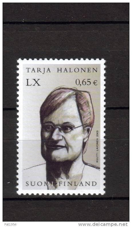 Finlande 2003  Neuf N°1645 Halonen - Finlande