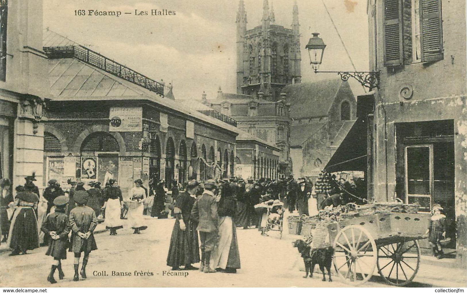 """CPA FRANCE 76 """"Fécamp, Les Halles"""" / VOITURE A CHIEN - Fécamp"""