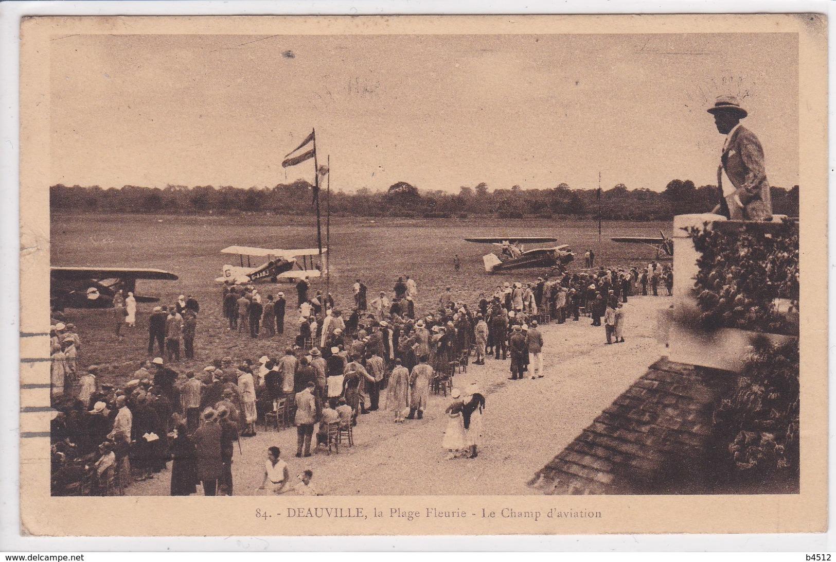 14 DEAUVILLE Le Champ D'aviation ,avions Prêt à Décoller ,la Plage Fleurie ,circulée En 1933 - Deauville
