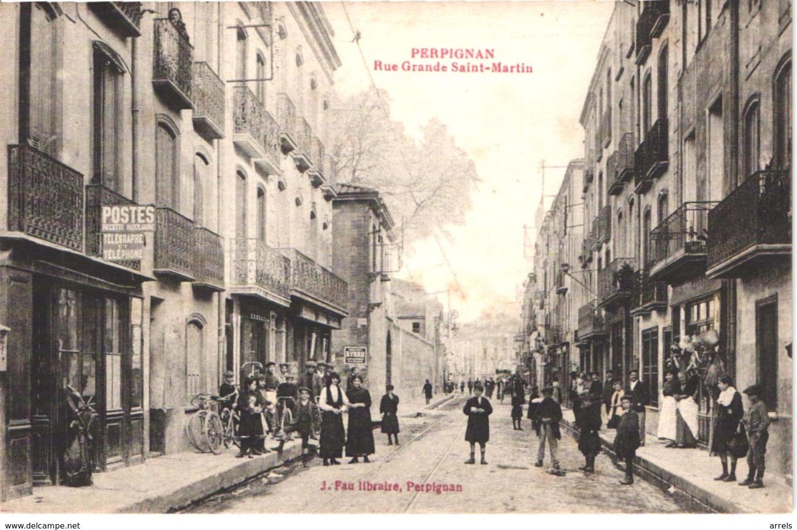 FR66 PERPIGNAN - Fau - Rue Grande Saint Martin - Postes - Pub BYRRH Devantures - Animée - Belle - Perpignan