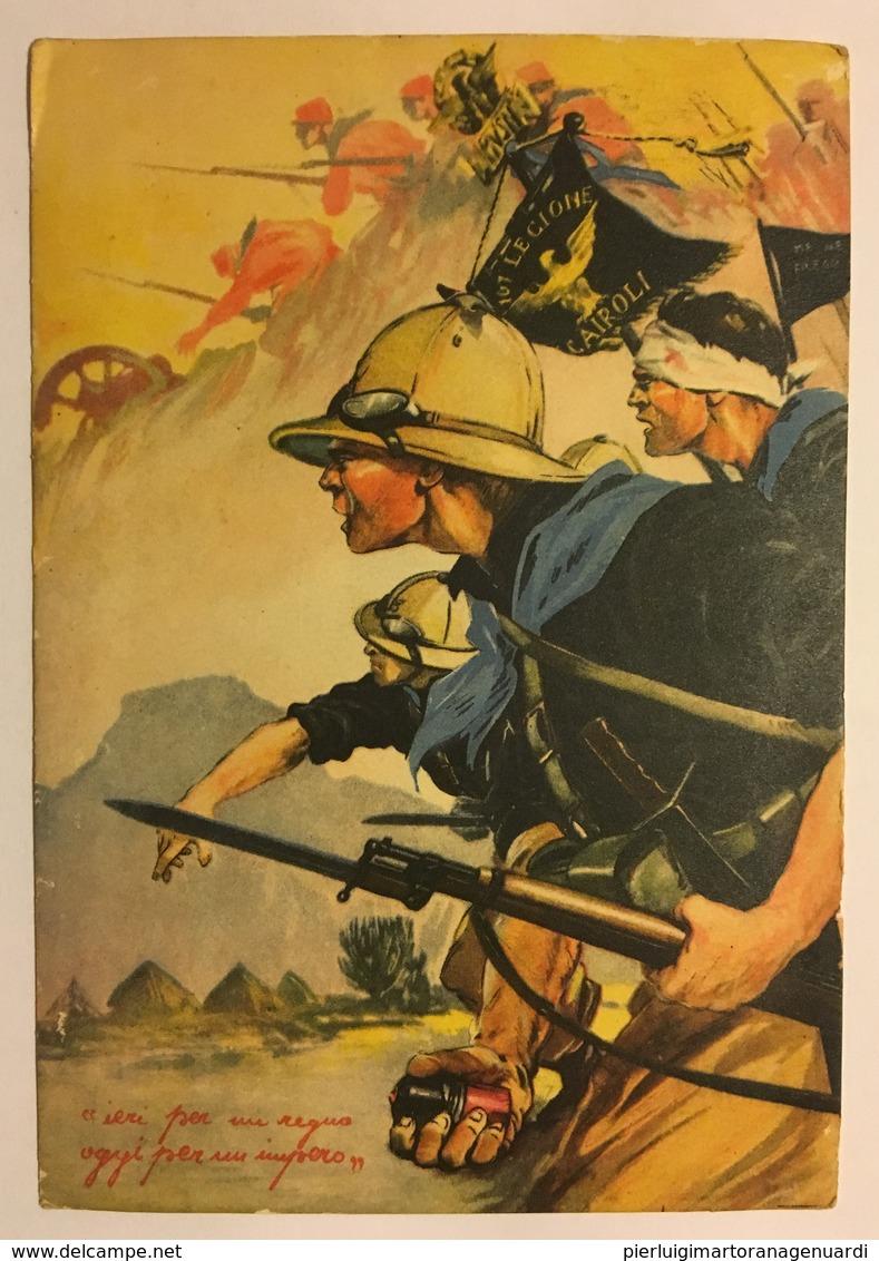 430 ...ieri Per Un Regno ... Oggi Per Un Impero - Divisione 107 Legione Cairoli - Patriottiche
