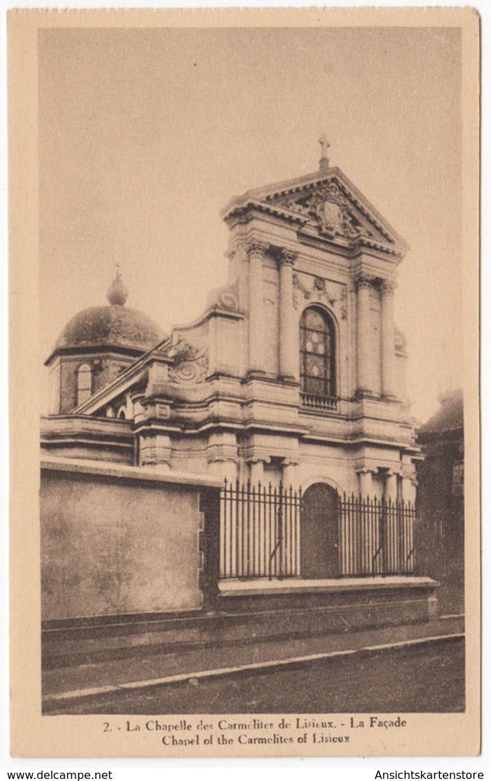 CPA La Chapelle Des Carmelites De Lisieux, Ungel. - Lisieux