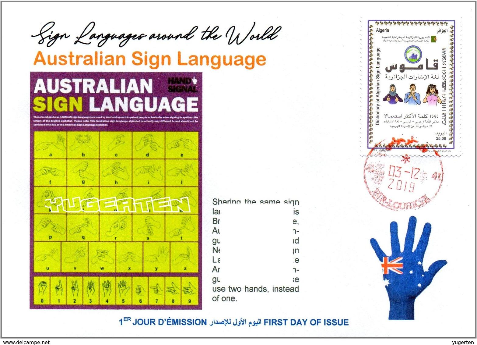 ALGERIA 2019 FDC Sign Language Disabled Handicap Deafness Deaf Taubheit Surdité Taub Sordera Australia Alphabet - Handicaps