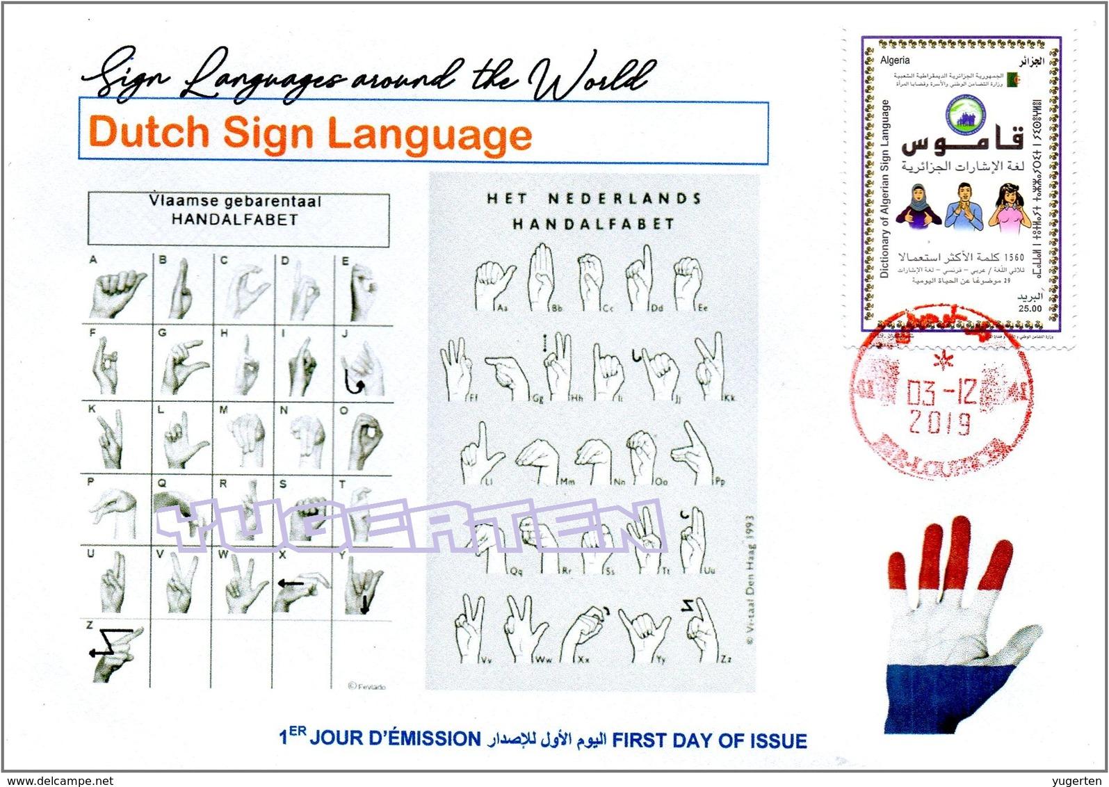 ALGERIA 2019 FDC Sign Language Netherlands Handicap Deafness Deaf Taubheit Surdité Taub Sordera Alphabet Disabled - Handicaps