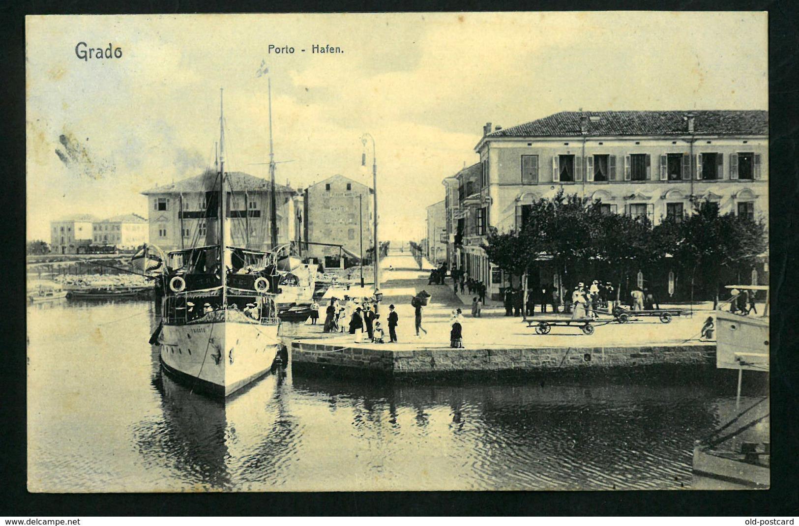 GRADO  PORTO HAFEN  1909  AUSTRIA   VF   POSTCARD - Autriche