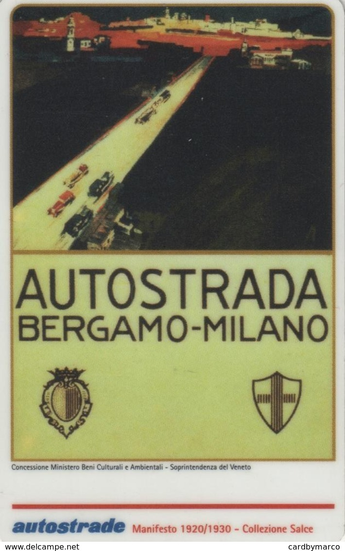 *ITALIA: VIACARD - AUTOSTRADA BERGAMO-MILANO (L.20000)* - Usata - Altre Collezioni