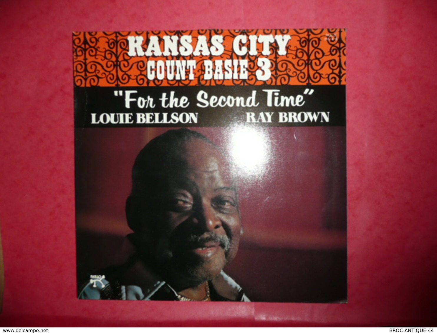 LP33 N°566 - KANSAS CITY - COUNT BASIE 3 - FOR THE SECOND TIME - L. BELLSON &  R. BROWN - COMPILATION 8 TITRES - Jazz