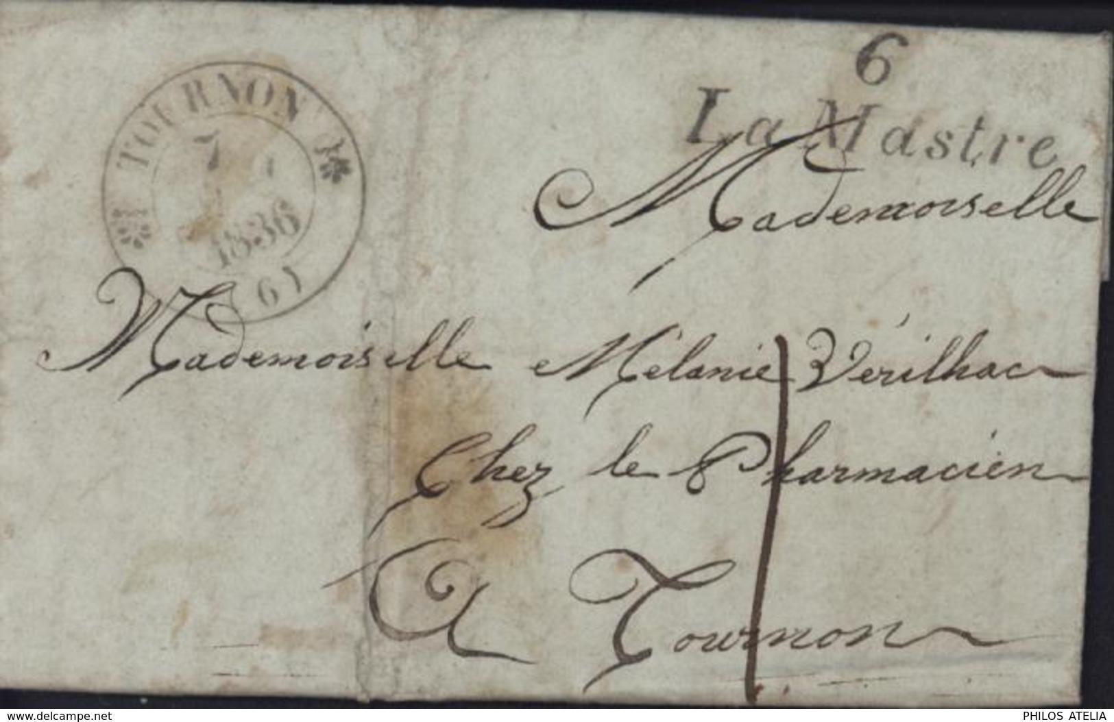 Cursive 6 Lamastre CAD T12 Tournon 6  7 Mai 1836 Taxe Manuscrite 1 - Poststempel (Briefe)