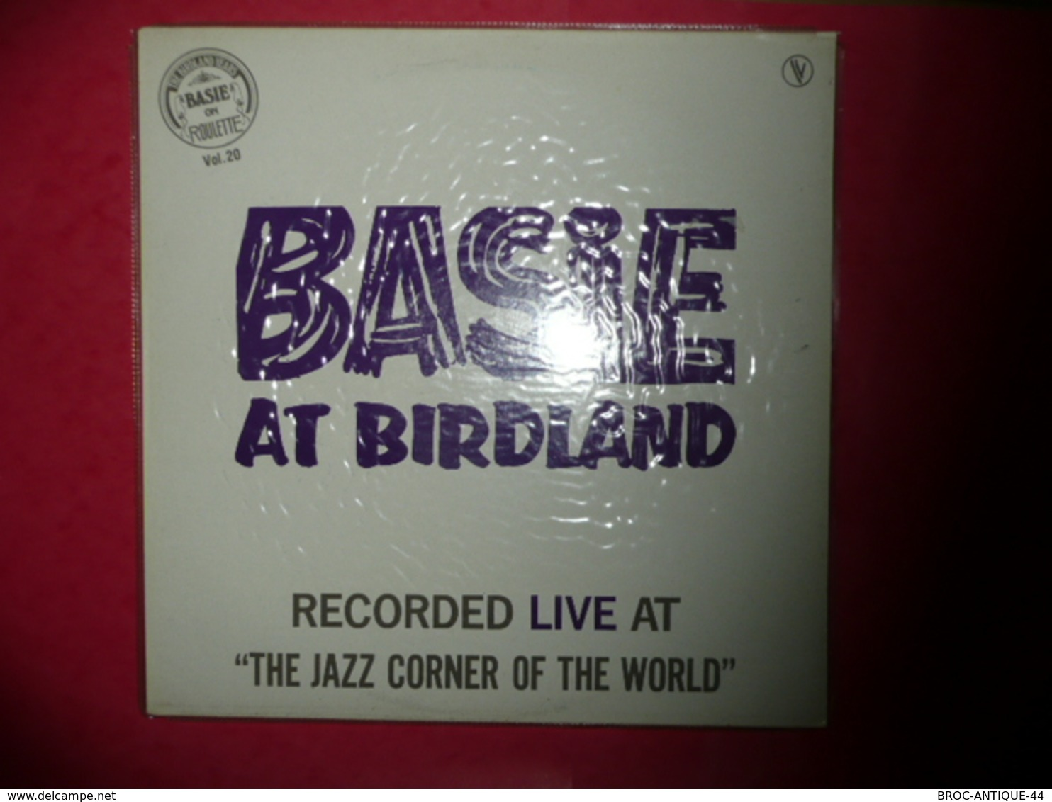 LP33 N°577 - BASIE AT BIRDLAND - RECORDED LIVE AT THE JAZZ CORNER OF THE WORLD - COMPILATION 9 TITRES - Jazz