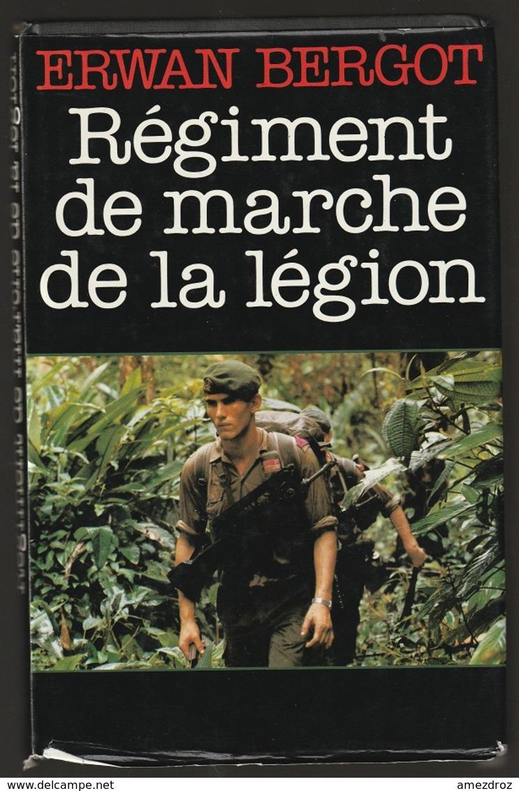 Erwan Bergot Régiment De Marche De La Légion - Books