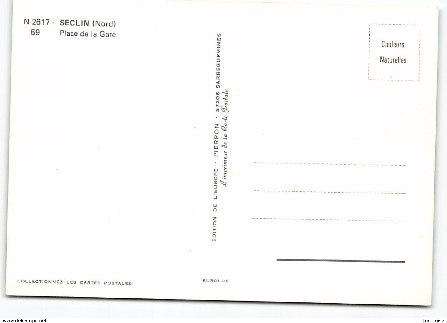 Seclin. Place De La Gare. Citroen 2CV . Renault 4L R8  Peugeot 403 Edit De L'Europe. Voiture - Seclin