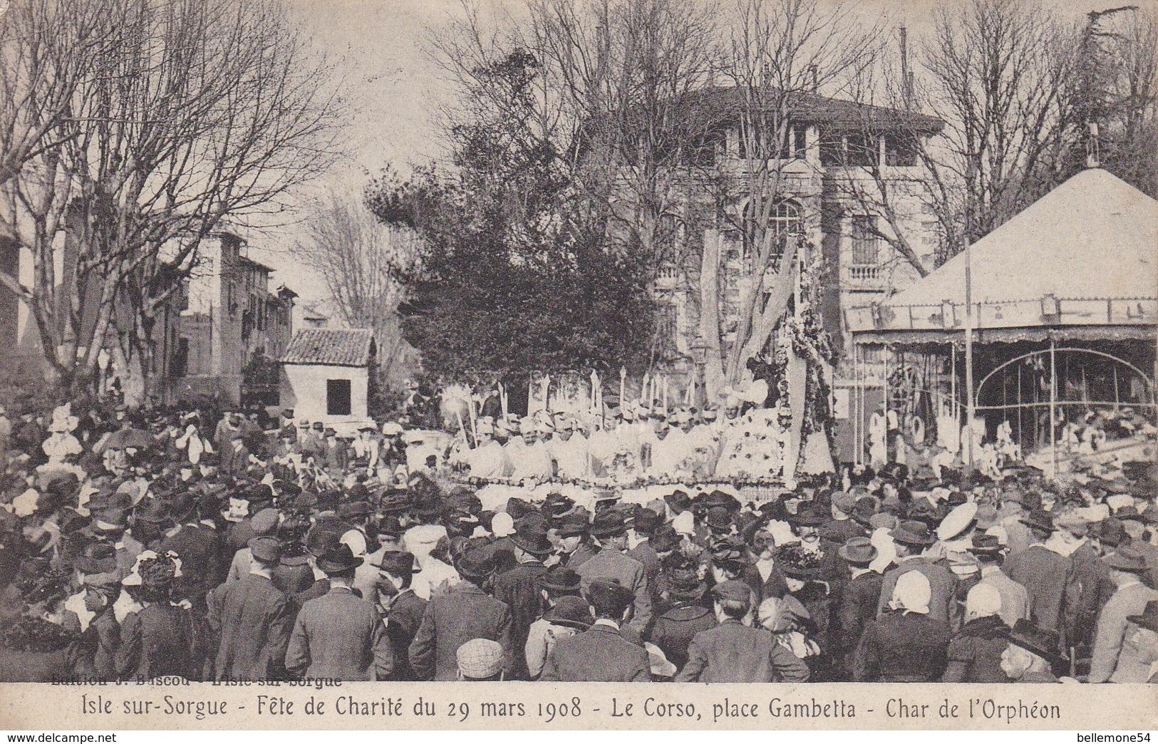 Cpa Dept 84 - Isle Sur Sorgue - Fête De Charité Du 29 Mars 1908 Le Corso, Place Gambetta - Char ( Voir Scan Recto-verso) - L'Isle Sur Sorgue
